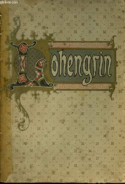 LOHENGRIN - OPERA EN 3 ACTES ET 4 TABLEAUX - PIANO ET CHANT AVEC PAROLES.