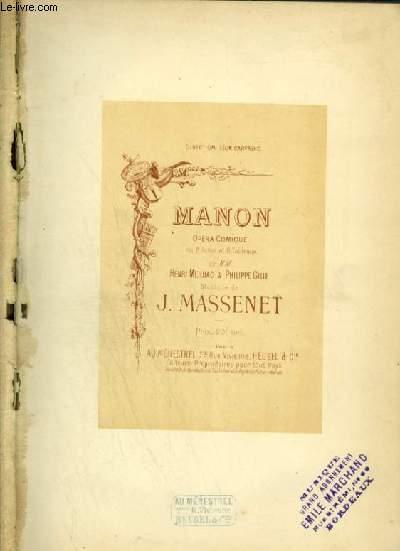 MANON - OPERA COMIQUE EN 5 ACTES ET 6 TABLEAUX.