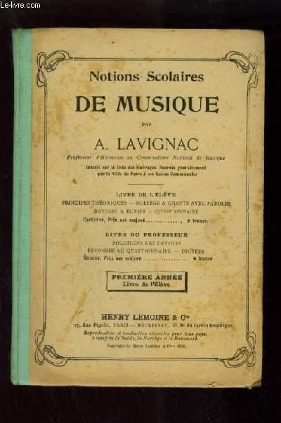 NOTIONS SCOLAIRES DE MUSIQUE - DEUXIEME ANNEE : LIVRE DE L'ELEVE.