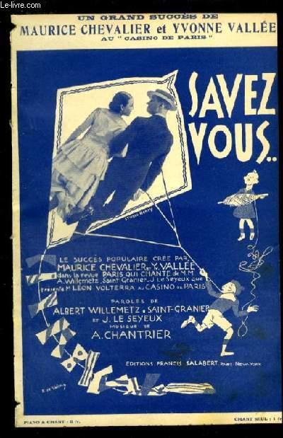 SAVEZ-VOUS ! - PARTITION POUR CHANT AVEC PAROLES.
