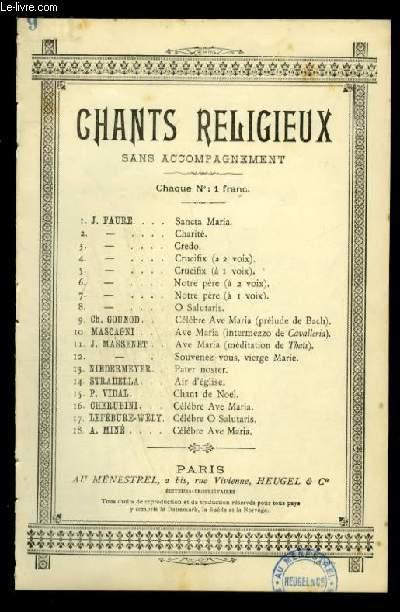 AVE MARIA - CHANTS RELIGIEUX - N°9 - POUR CHANT AVEC PAROLES EN LATIN/FRANCAIS.