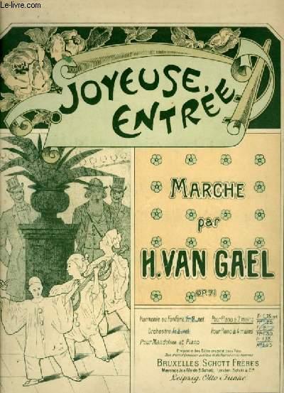 JOYEUSE ENTREE - MARCHE POUR PIANO 2 MAINS.