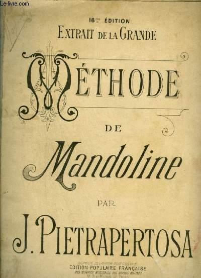 METHODE DE MANDOLINE - EXTRAIT DE LA GRANDE - 18° EDITION.