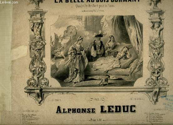 LA BELLE AU BOIS DORMANT - QUADRILLE BRILLANT POUR LE PIANO.