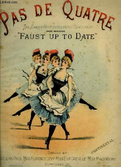 PAS DE QUATRE - FAUST UP TO DATE - POUR PIANO.