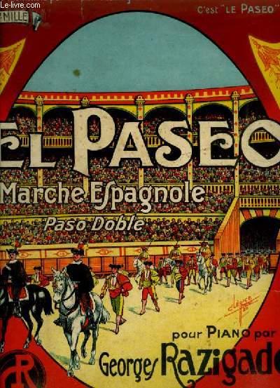 EL PASEO - MARCHE ESPAGNOLKE (PASO DOBLE) POUR PIANO.
