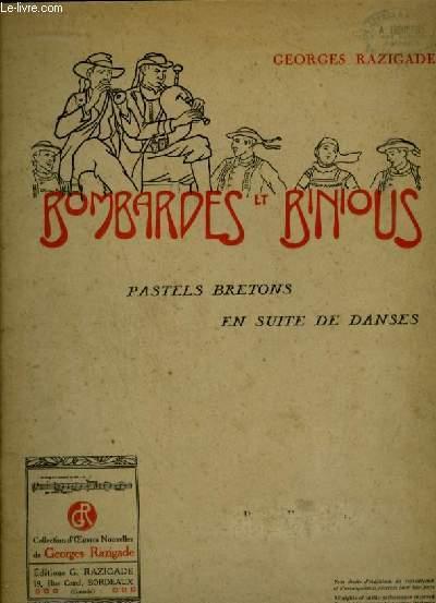BOMBARDES ET RINIOUS - PASTELS BRETONS EN SUITE DE DANSES.