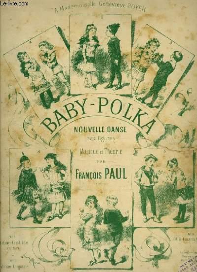 BABY POLKA - NOUVELLE DANSE POUR PIANO - N°1 : EDITION FACILITEE.