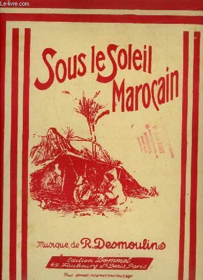 SOUS LE SOLEIL MAROCAIN - POUR PIANO.