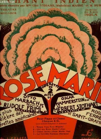 ROSE MARIE N°3 : CHANT INDIEN - PIANO ET CHANT AVEC PAROLES FRANCAISES ET ANGLAIS.