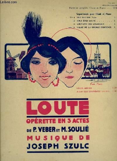 VALSE DE LA DOUBLE EXISTENCE - LOUTE N°14 - POUR PIANO ET CHANT AVEC PAROLES.