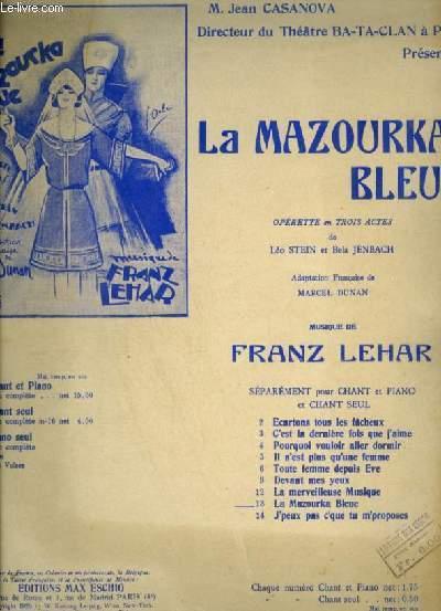 LA MAZOURKA BLEUE - N°13 : LA MAZOURKA BLEUE - POUR PIANO ET CHANT AVEC PAROLES.