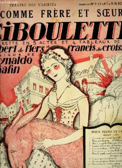 CIBOULETTE - N°4 : COMME FRERE ET SOEUR - POUR PIANO ET CHANT AVEC PAROLES.