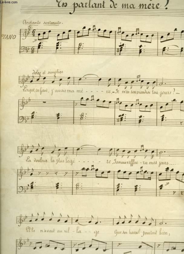 EN PARLANT DE MA MERE ! - PATITION MANUSCRITE POUR PIANO ET CHANT AVEC PAROLES.