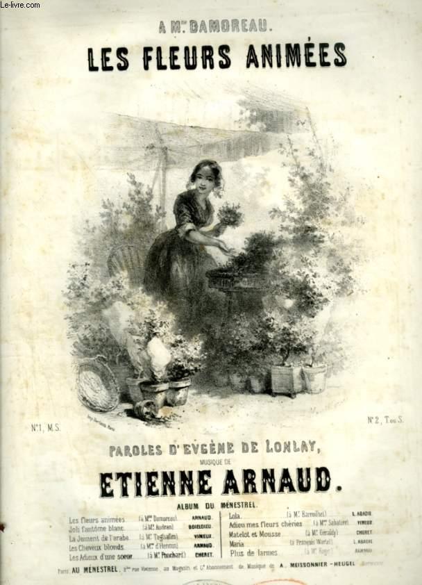 LES FLEURS ANIMEES - PARTITION POUR PIANO ET CHANT AVEC PAROLES.