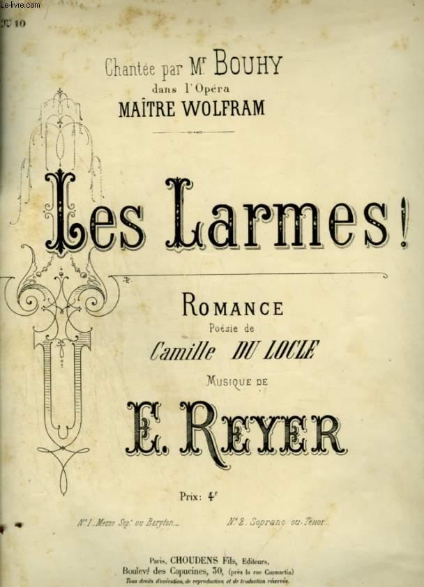 LES LARMES ! - ROMANCE POUR PIANO ET CHANT N°10 - POUR MEZZO SOPRANO OU BARYTON.