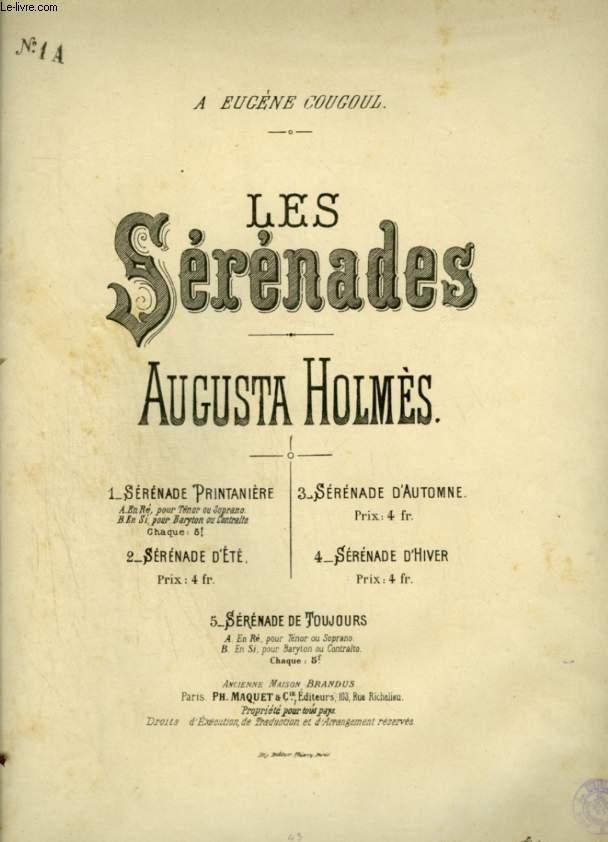 LES SERENADES - N°1 A : SERENADE PRINTANIERE POUR TENOR OU SOPRANO - PIANO + CHANT AVEC PAROLES.