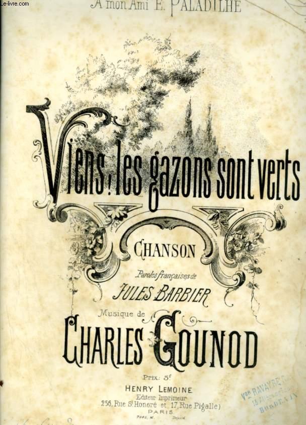 VIENS, LES GAZONS SONT VERTS - CHANSON POUR PIANO ET CHANT AVEC PAROLES.