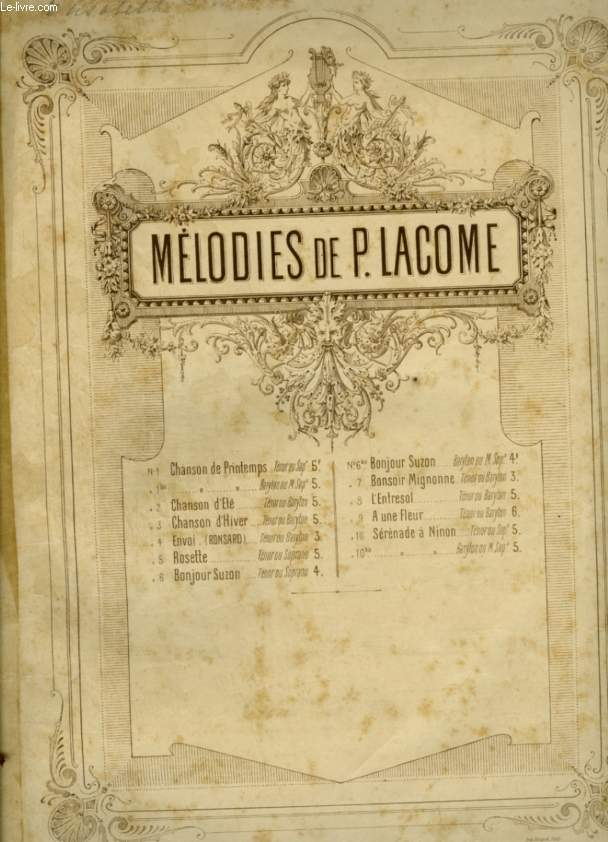 MELODIE DE P. LACOME - N°5 : ROSETTE - POUR PIANO ET CHANT AVEC PAROLES.