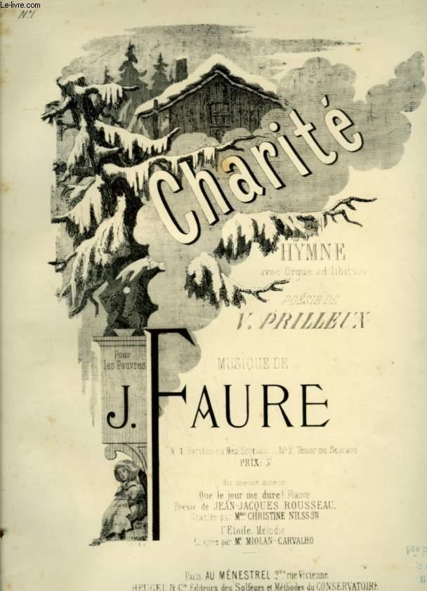 CHARITE - HYMNE POUR ORGUE ET CHANT+ PIANO ET CHANT - BARYTON OU MEZZO SOPRANO.