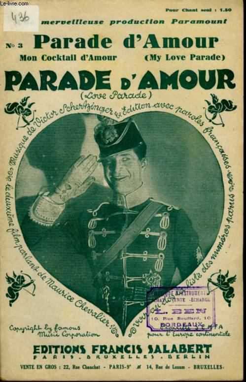 PARADE D'AMOUR - MY LOVE PARADE - POUR CHANT AVEC PAROLES.