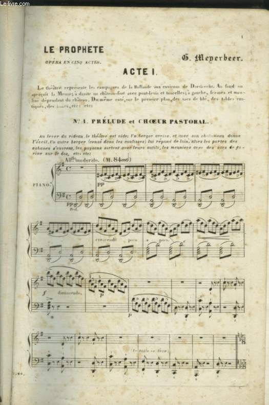 LE PROPHETE - PARTITIONS POUR PIANO ET CHOEUR AVEC PAROLES.
