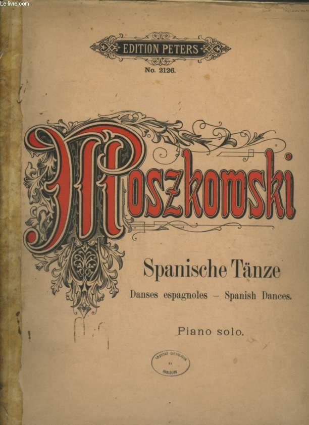 SPANISCHE TANZE / DANSES ESPAGNOLES / SPANISH DANCES - PIANO SOLO.