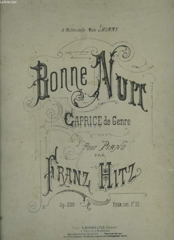 BONNE NUIT - CAPRICE DE GENRE POUR PIANO- OP.200.