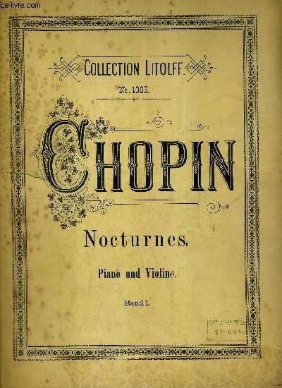 CHOPIN NOCTURNES - PIANO UND VIOLINE - BAND 1 / COLLECTION LITOLFF N°1085