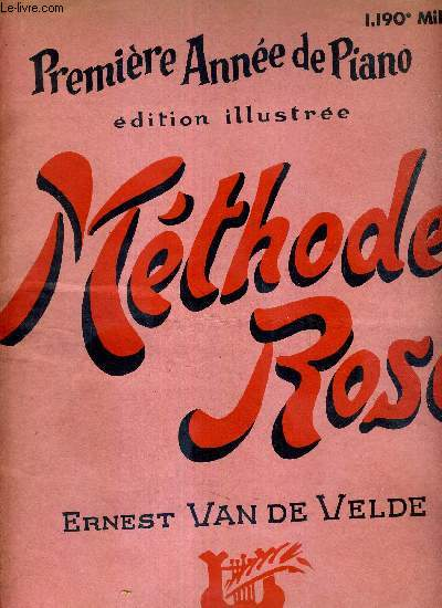 METHODE ROSE - PREMIERE ANNEE DE PIANO