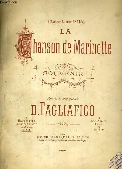 LA CHANSON DE MARINETTE - SOUVENIR - A MONSIEUR LUCIENN LATTES - PIANO