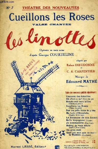 LES LINOTTES N°7 CUEILLONS LES ROSES - VALSE CHANTEE