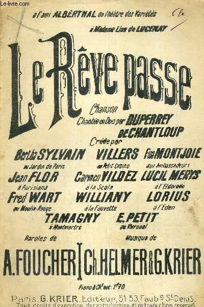 LE REVE PASSE - A L'AMI ALBERTNAL DU THEATRE DES VARIETES - A MADAME LISE DE LUCENAY