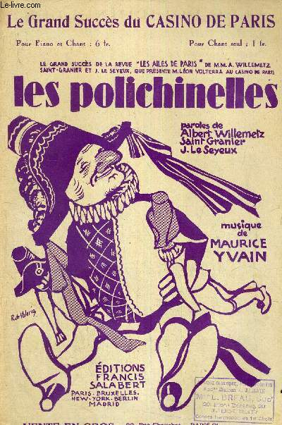 LES POLICHINELLES - LE GRAND SUCCES DE LA REVUE DU CASINO DE PARIS