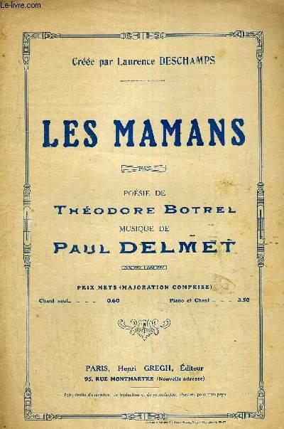 LES MAMANS - A MON CHER AMI GABRIEL SOULACROIX