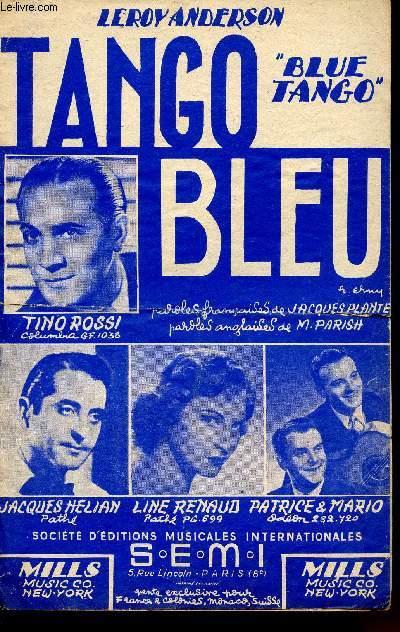 TANGO BLEU - BLUE TANGO - TANGO