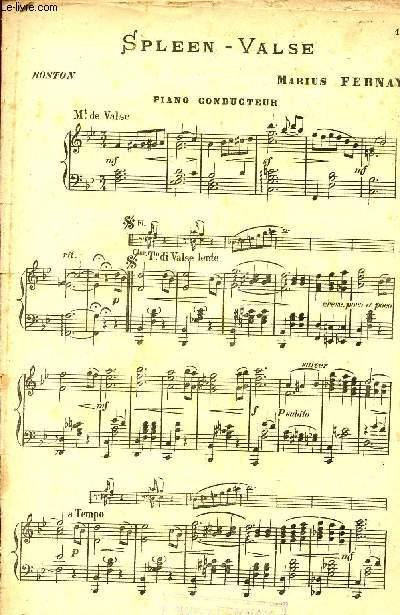 SPLEEN- VALSE / PIANO CONDUCTEUR, 1ER VIOLON, VIOLONCELLE, CONTREBASSE, FLUTE, CLARINETTE SI, HAUTBOIS