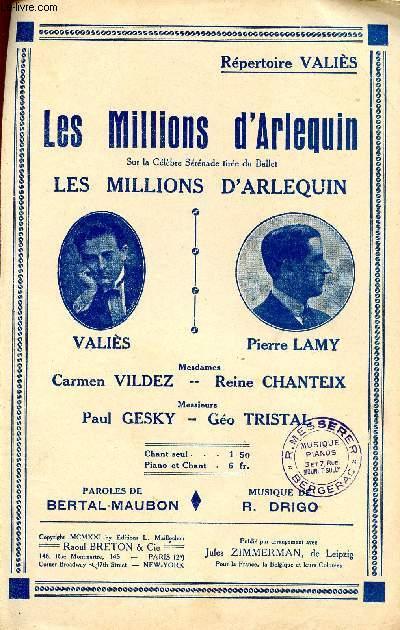 LES MILLIONS D'ARLEQUIN - TIRE DE LA CELEBRE SERENADE DU BALLET