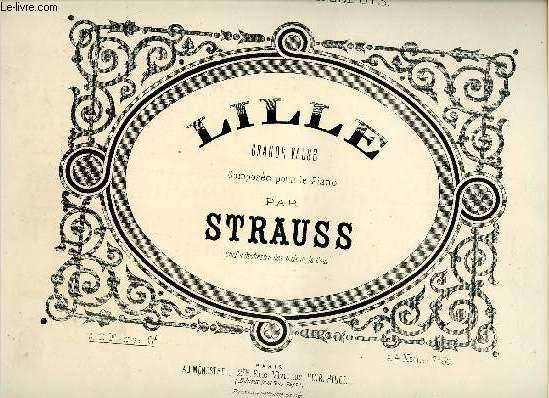 LILLE  - GRANDE VALSE - COMPOSEE POUR LE PIANO - DEDIEE AUX LILLEOIS