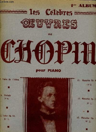 LES CELEBRES OEUVRES DE CHOPIN - 1ER ALBUM - VALSE DE L'ADIEU - PRELUDE - VALSE - MAZURKA - MARCHE FUNEBRE