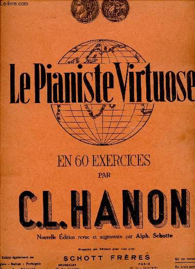 LE PIANISTE VIRTUOSE - EN 60 EXERCICES