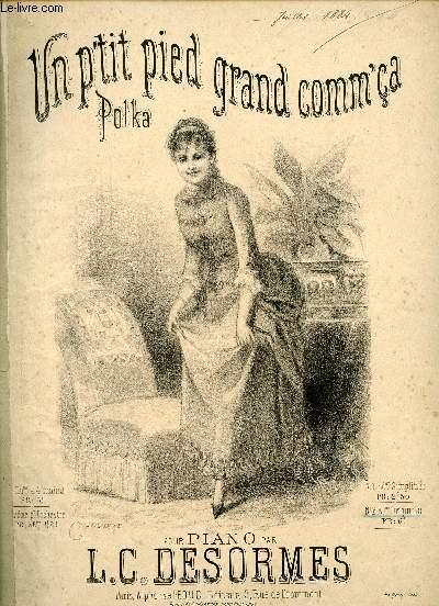 UN P'TIT PIED GRAND COMM' CA - POLKA - N°2 EDITION ORIGINALE