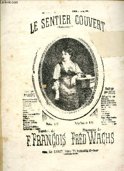 LE SENTIER COUVERT - CONFIDENCES - PAROLES DE F. FRANCOIS