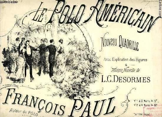 LE POLO AMERICAIN - NOUVEAU QUADRILLE - 3E EDITION REVUE,  AVEC LA THEORIE NOUVELLE
