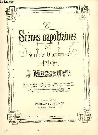 SCENES NAPOLITAINES - 5E SUITE D'ORCHESTRE