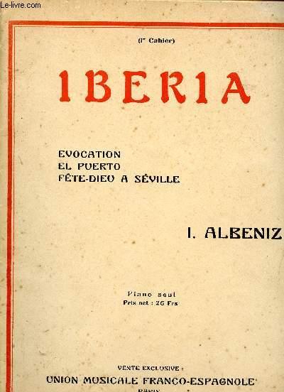 IBERIA - 1ER CAHIER - EVOCATION - EL PUERTO - FETE-DIEU A SEVILLE