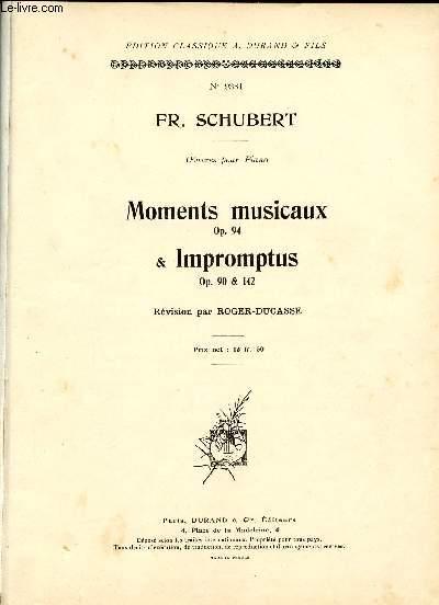 MOMENT MUSICAUX  & IMPROMPTUS - OP90, 94 & 142 - N°9381