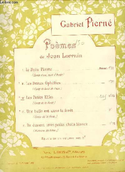 POEMES DE JEAN LORRAIN - III LES PETITS ELFES - CONTE DE LA FORET