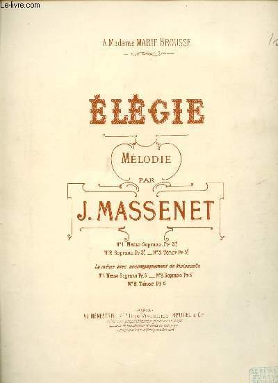 ELEGIE - MELODIE - A MADAME MARIE BROUSSE - POUR MEZZO SOPRANO OU BARYTON