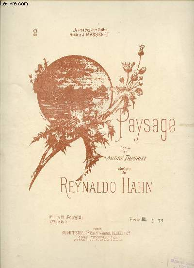 PAYSAGE - N°2 TRANSPOSITION POUR TENOR - A MON TRES CHER MAITRE MONSIEUR J. MASSENET